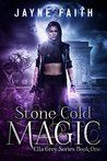 Stone Cold Magic