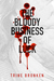 The Bloody Business of Luck
