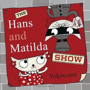 the-hans-and-matilda-show-hans-matilda-2