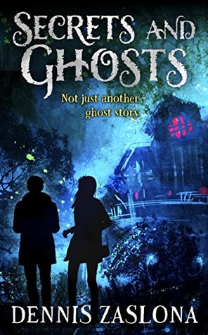 Secrets and Ghosts