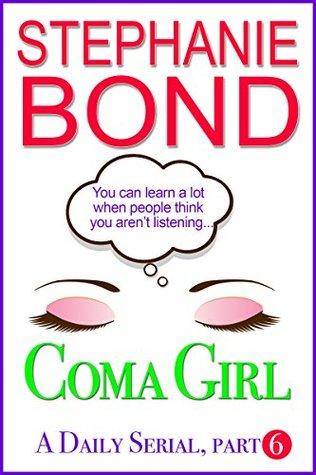 Coma Girl: Part 6