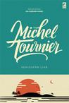 Kehidupan Liar by Michel Tournier