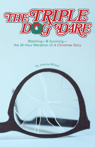 the-triple-dog-dare-watching-surviving-the-24-hour-marathon-of-a-christmas-story