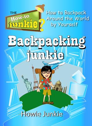 Backpacking Junkie - Smashwords Edition