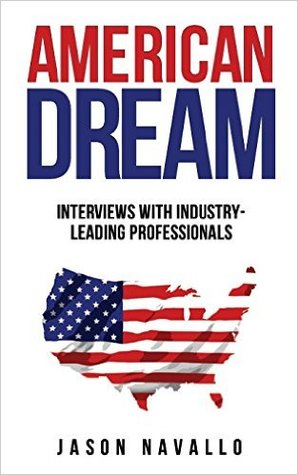 American Dream: Interviews with Industry-Leading Professionals EPUB