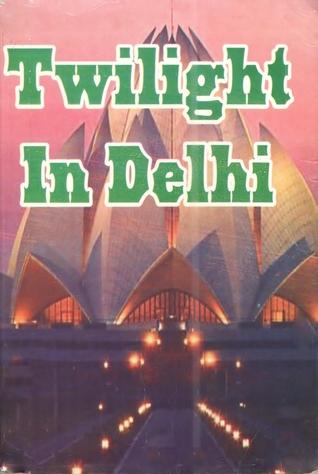Twilight In Delhi