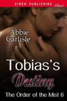 Tobias's Destiny