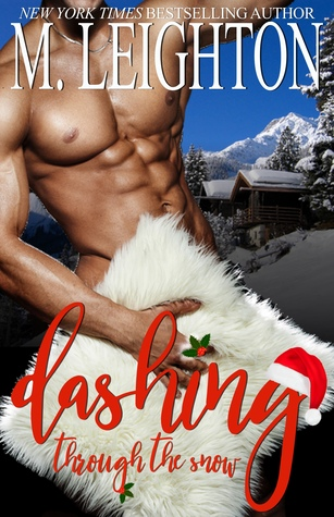 Dashing through the Snow: A Sexy, Snowy Christmas Tale Book Cover