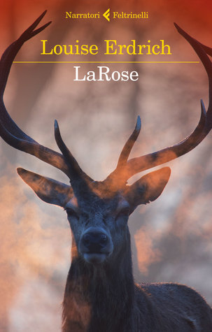 Ebook LaRose by Louise Erdrich TXT!