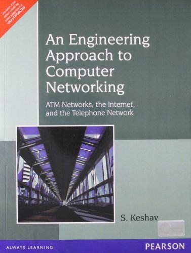 An Engineering Approach to Computer Networking: ATM Networks, the Internet, and the Telephone Network, 1e