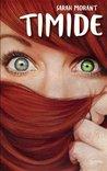 Timide by Sarah Morant