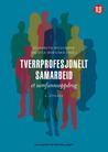 Tverrprofesjonelt samarbeid - et samfunnsoppdrag by Elisabeth Willumsen
