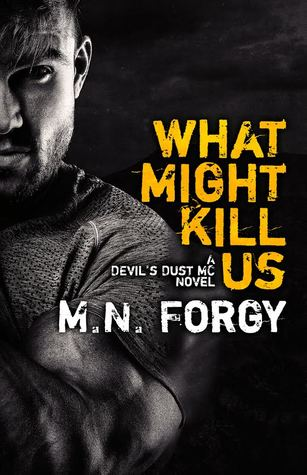 What Might Kill Us (The Devil's Dust, #5)