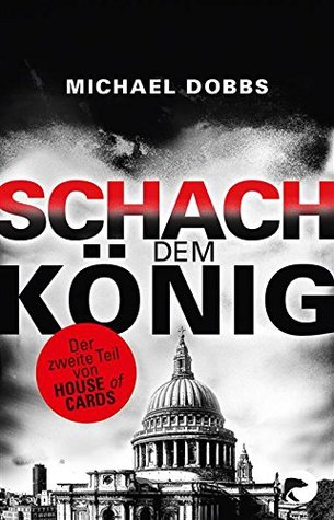 Schach dem König (House of Cards #2)