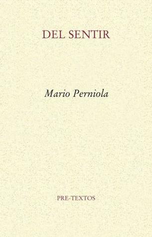 Del sentir por Mario Perniola