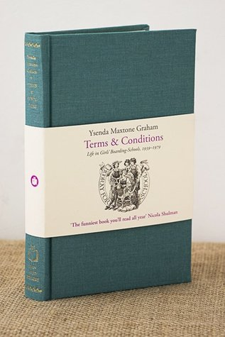 Terms & Conditions: Life in Girls' Boarding-Schools, 1939–1979