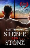 Steele and Stone by Kay Phoenix