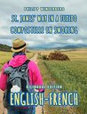St. James' Way in a Tuxedo/Compostelle en smoking: Bilingual Edition English-French
