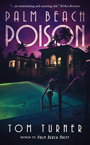 Palm Beach Poison (A Charlie Crawford Mystery, #2)