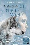 In der Seele ein Grauwolf by Anika Lorenz
