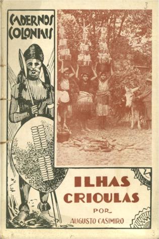 Ilhas Crioulas (Cadernos Coloniais, #3)