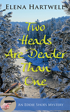Two Heads Are Deader Than One (An Eddie Shoes Mystery, #2)