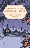 Another Little Christmas Murder by Lorna Nicholl Morgan