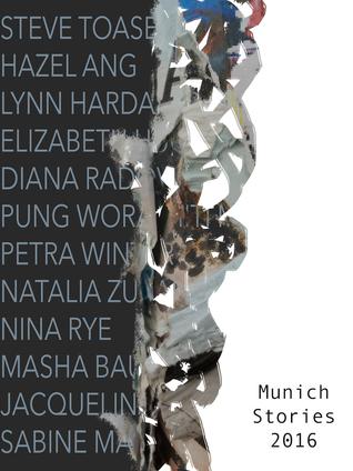 Munich Stories 2016: Illustrated Short Stories