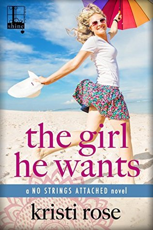 The Girl He Wants by Kristi Rose