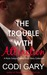 The Trouble with Attraction: A Rock Canyon Short Story Collection (Rock Canyon, Idaho #6)