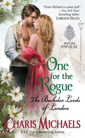 #Review #Interview #GuestPost ONE FOR THE ROGUE (The Bachelor Lords of London #3) by @CharisMichaels @TastyBookTours #Giveaway