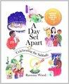 A Day Set Apart, Celebrating the Sabbath