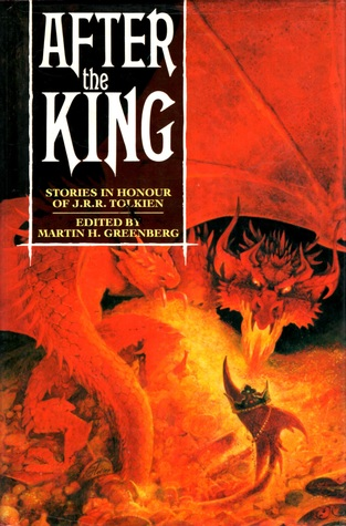 In The Shadow Of The King: Stories In Honour Of J. R. R. Tolkien