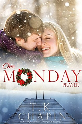 One Monday Prayer (Diamond Lake #5)