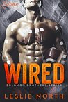Wired (The Solomon Brothers Series Book 1)