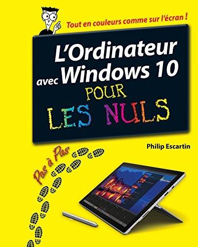 L'Ordinateur avec Windows 10 pas à pas pour les Nuls