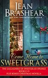 Come Home to Sweetgrass Boxed Set: Books 1-3 Gallaghers of Sweetgrass Springs plus bonus Christmas novella (Texas Heroes)