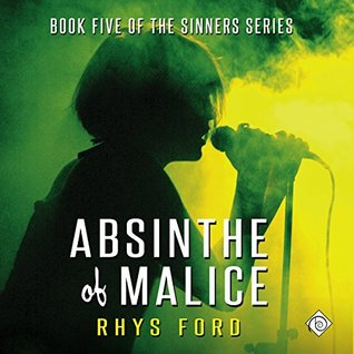 Audio Book Review: Absinthe of Malice (Sinners #5) by Rhys Ford (Author) & Tristan James (Narrator)