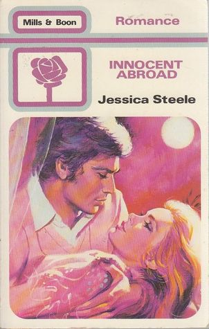 Innocent Abroad By Jessica Steele
