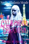 California Dreaming: Crucible of Change #3