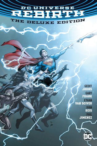 DC Universe: Rebirth, The Deluxe Edition