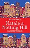 Natale a Notting Hill by Karen Swan