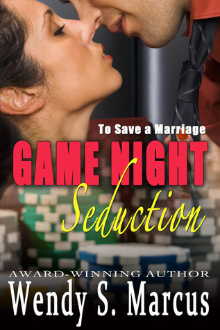 To Save a Marriage: Game Night Seduction