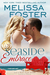 Seaside Embrace (Love in Bloom: Seaside Summers #6)