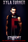The F Student by Xyla Turner