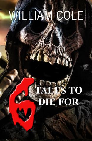 6 Tales to Die For