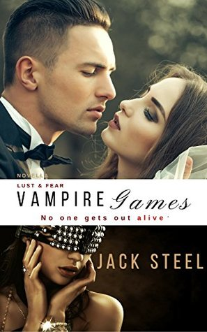 Lust and Fear (Vampire Games 1)