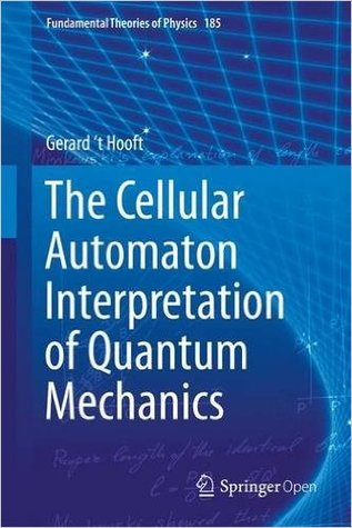 The Cellular Automaton Interpretation of Quantum Mechanics