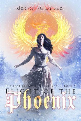Flight of the Phoenix (The Lost Kingdom of Fallada, #5)