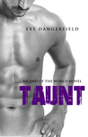 Taunt (End of The World Series #1)